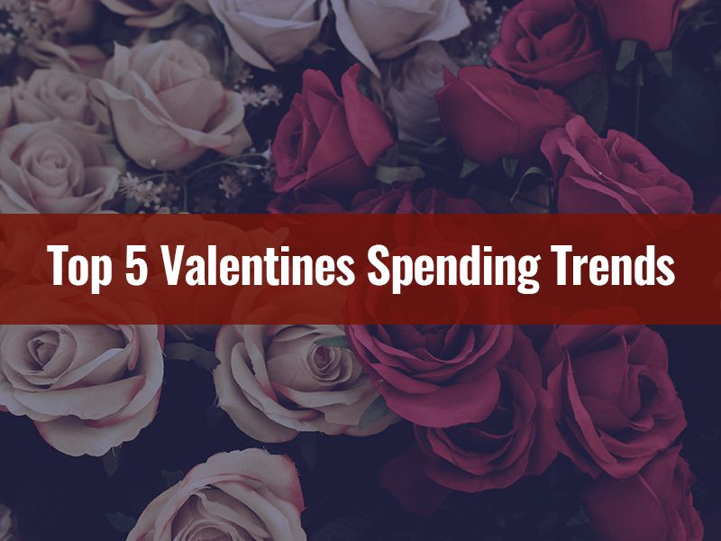 Top 5 Valentines Spending Trends - Alternative Insurance Agency