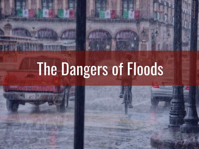 The Dangers of Floods - Alternative Insurance Agency