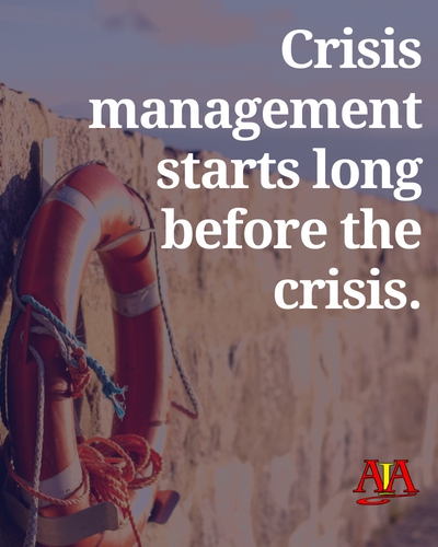 Crisis management starts long before the crisis - Alternative Insurance Agency
