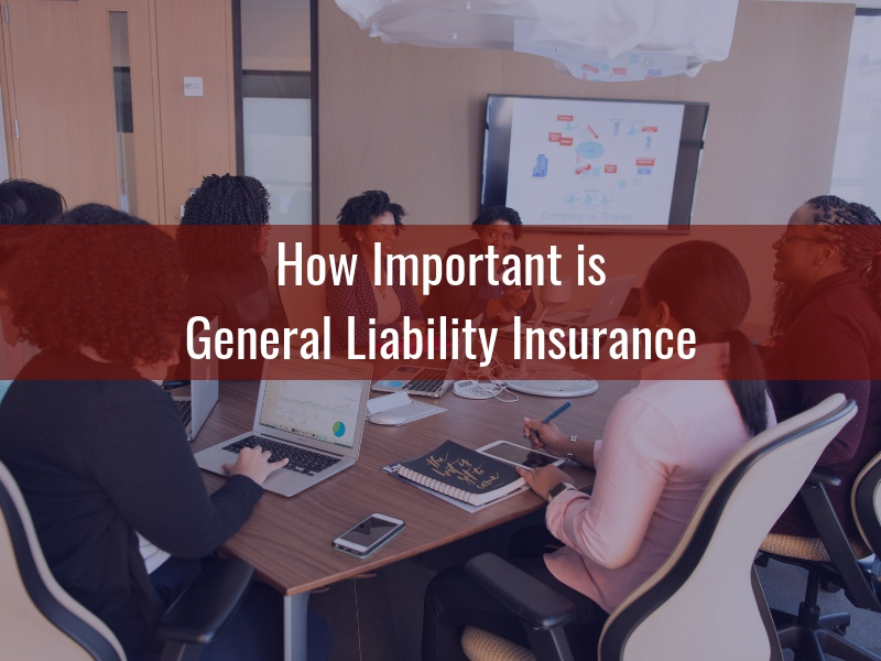 How Important is General Liability Insurance - Alternative Insurance Agency
