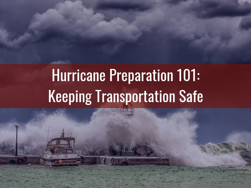 Hurricane Preparation 101_ Keeping Transportation Safe - Alternative Insurance Agency